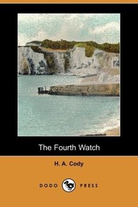 The Fourth Watch (Dodo Press)