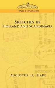 Sketches in Holland and Scandinavia
