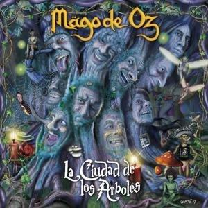Mägo De Oz: Ciudad De Los Arboles