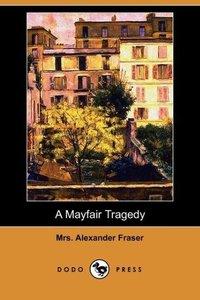 A Mayfair Tragedy (Dodo Press)