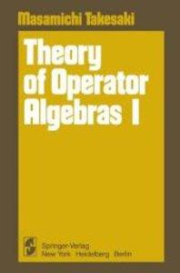 Theory of Operator Algebras I