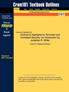 Outlines & Highlights for Terrorism and Homeland Security