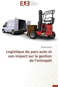 Logistique Du Parc Auto Et Son Impact Sur La Gestion de L\'Entre