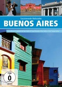 Faszinierende Weltstädte: Buenos Aires