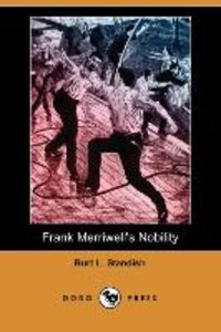 Frank Merriwell's Nobility (Dodo Press)