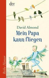 Almond, D: Mein Papa kann fliegen