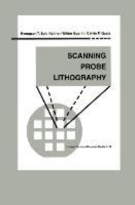 Scanning Probe Lithography