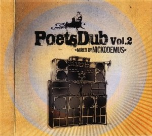 Poets Dub Vol.2 (Mixed By Nickodemus)