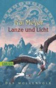 Wolkenvolk-Trilogie 02: Lanze und Licht