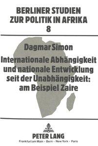 Internationale Abhängigkeit und nationale Entwicklung seit der U