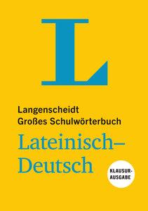 Langenscheidt Großes Schulwörterbuch Lateinisch-Deutsch Klausura