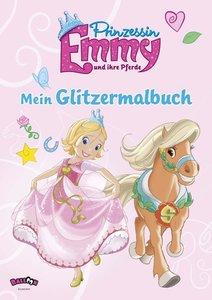 Prinzessin Emmy und ihre Pferde - Mein Glitzermalbuch