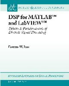 DSP for MATLAB(TM) and LabVIEW(TM) I