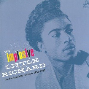 The Implosive Little Richard