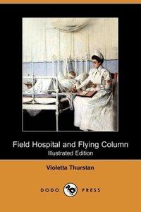 Field Hospital and Flying Column (Dodo Press)