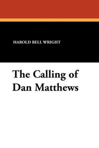 The Calling of Dan Matthews