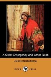 A Great Emergency and Other Tales (Dodo Press)