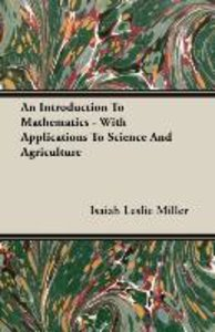 An Introduction To Mathematics - With Applications To Science An