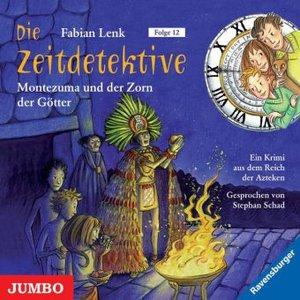 Die Zeitdetektive 12. Montezuma und der Zorn der Götter