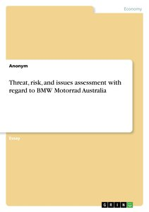 Threat, risk, and issues assessment with regard to BMW Motorrad