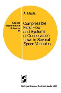 Compressible Fluid Flow and Systems of Conservation Laws in Seve
