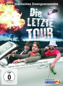 Die Letzte Tour