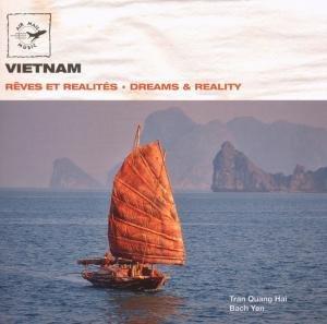 Vietnam-Dreams & Reality