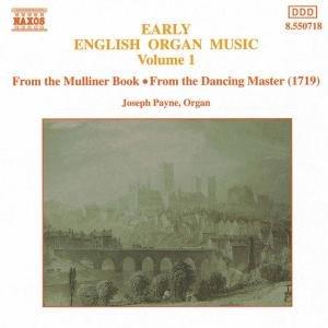 Frühe Engl.Orgelmusik Vol.1