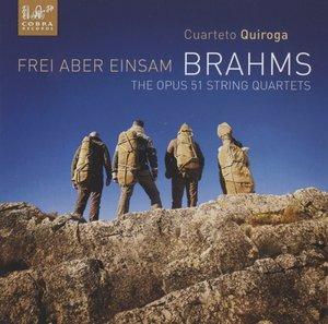 Brahms: Streichquartette op.51/Frei aber einsam