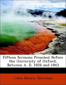 Fifteen Sermons Preached Before the University of Oxford, Betwee