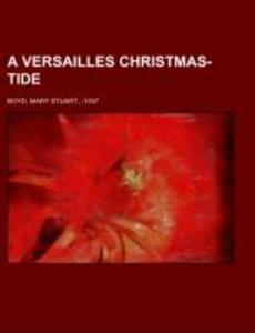 A Versailles Christmas-Tide
