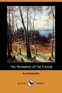 The Romance of the Forest (Dodo Press)