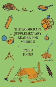 The Woodcraft Supplementary Reader for Schools