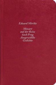 Mozart auf der Reise nach Prag / Ausgewählte Gedichte