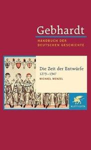 Gebhardt Handbuch der Deutschen Geschichte / Die Zeit der Entwür