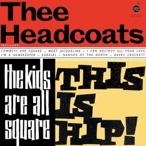 The Kids Are All Square-This Is Hip