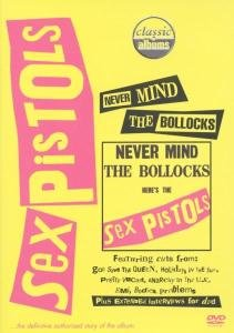 Never Mind The Bollocks:Here's The Sex Pistols