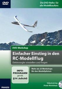 Einfacher Einstieg in den RC-Modellflug - DVD-Workshop