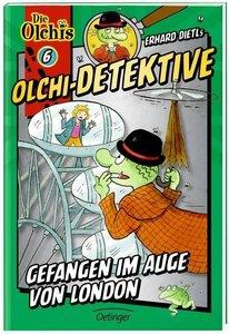 Olchi-Detektive 06. Gefangen im Auge von London
