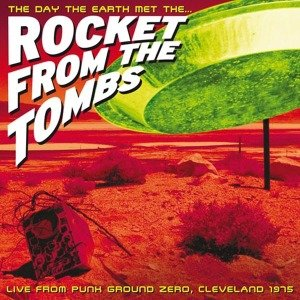 The Day The Earth Met The Rocket From The Tombs