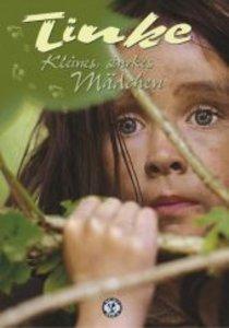 Tinke - Kleines, starkes Mädchen