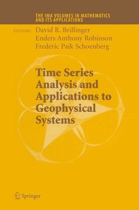 Time Series Analysis and Applications to Geophysical Systems