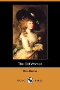The Old Woman (Dodo Press)