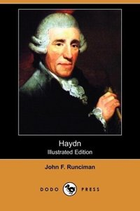Haydn (Illustrated Edition) (Dodo Press)