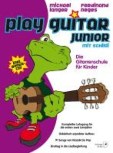 Play Guitar Junior, mit Audio-CD und 32 bunten Schildi-Stickern