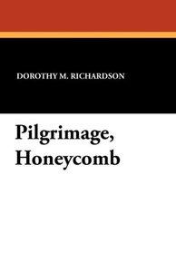 Pilgrimage, Honeycomb