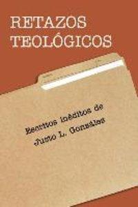 Retazos Teologicos