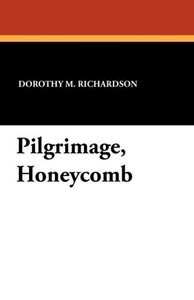 Pilgrimage, Honeycomb