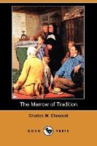 The Marrow of Tradition (Dodo Press)