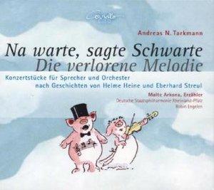 Na warte,sagte Schwarte-Die verlorene Melodie